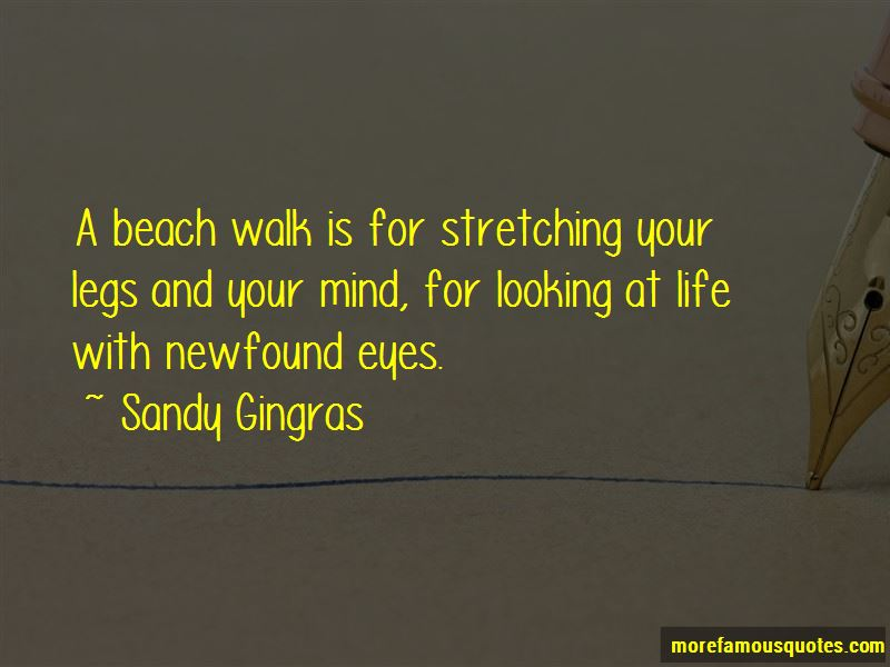 Sandy Gingras Quotes
