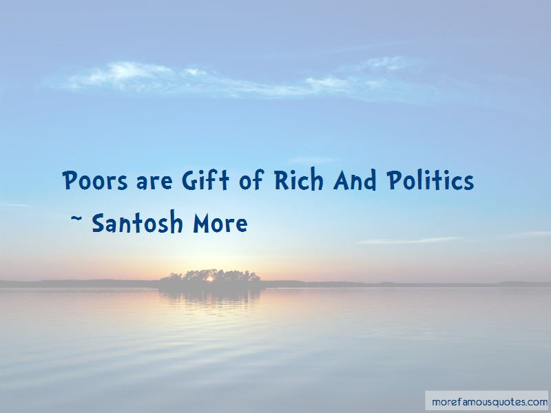 Santosh More Quotes