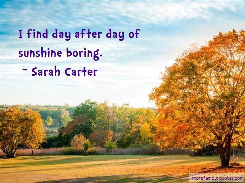 Sarah Carter Quotes Pictures 3