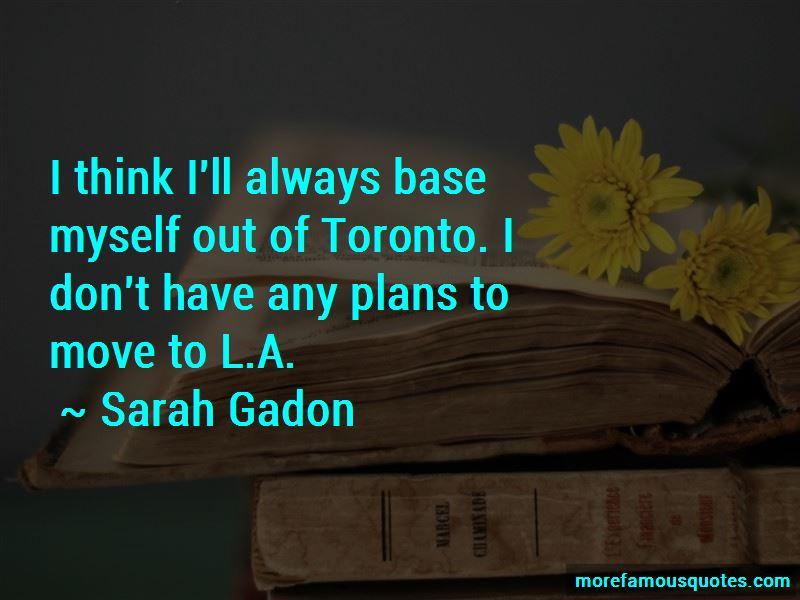 Sarah Gadon Quotes Pictures 3
