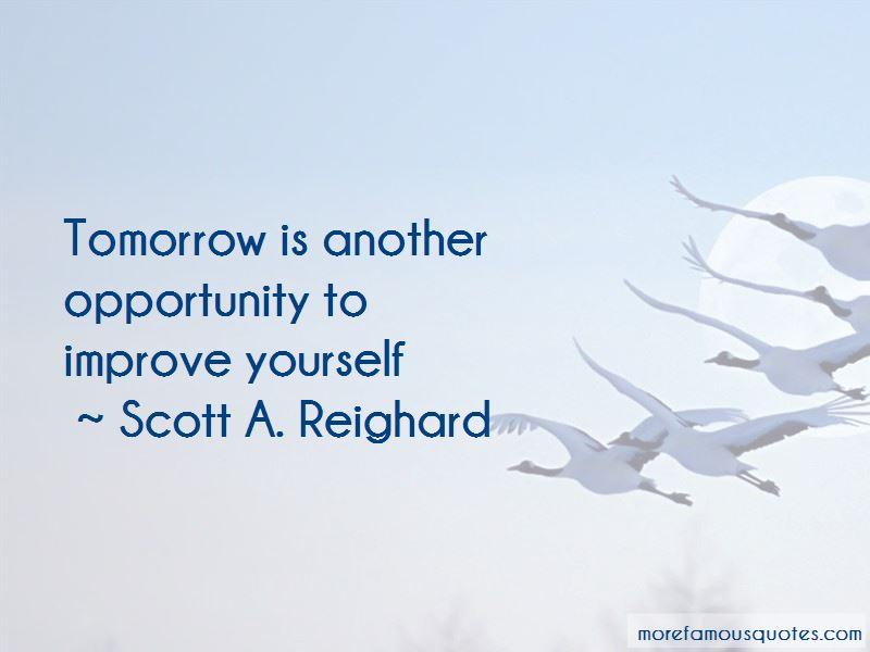 Scott A. Reighard Quotes