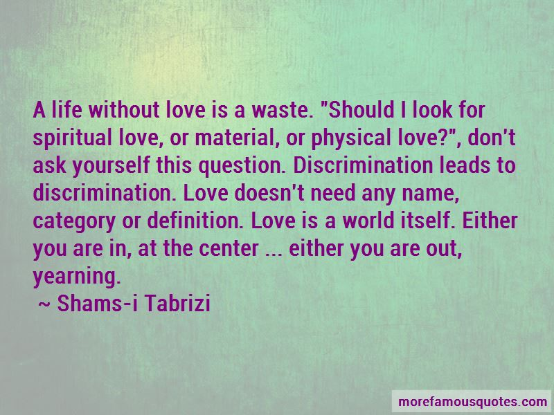 Shams-i Tabrizi Quotes Pictures 4