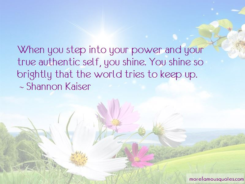 Shannon Kaiser Quotes Pictures 3