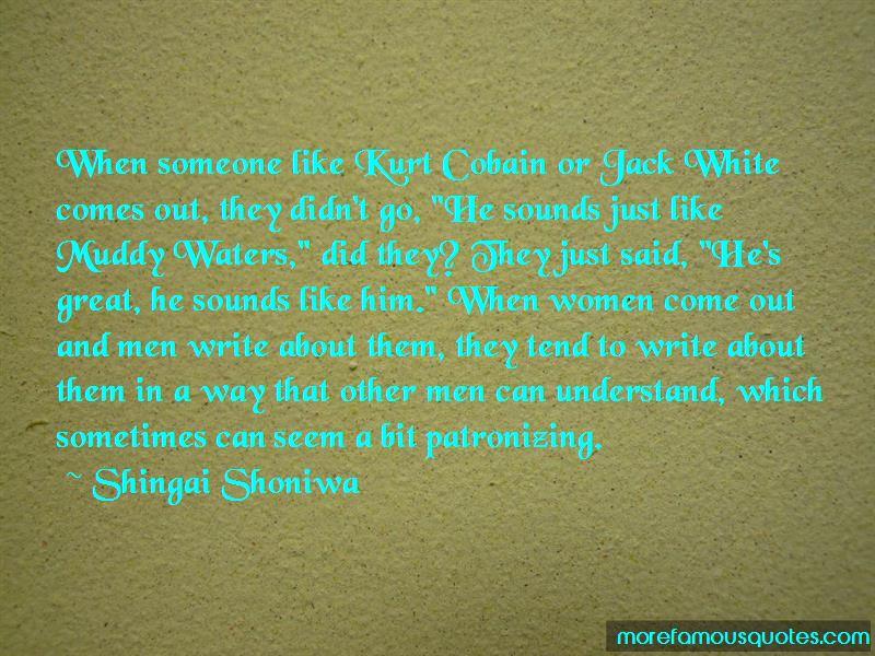 Shingai Shoniwa Quotes