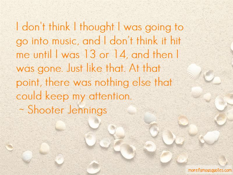 Shooter Jennings Quotes Pictures 2