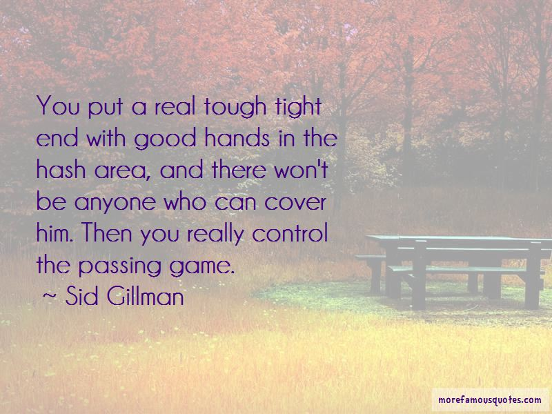 Sid Gillman Quotes Pictures 4