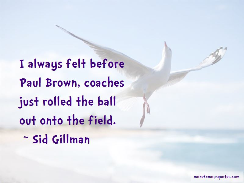 Sid Gillman Quotes