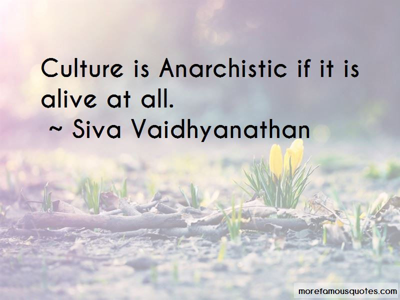 Siva Vaidhyanathan Quotes Pictures 2
