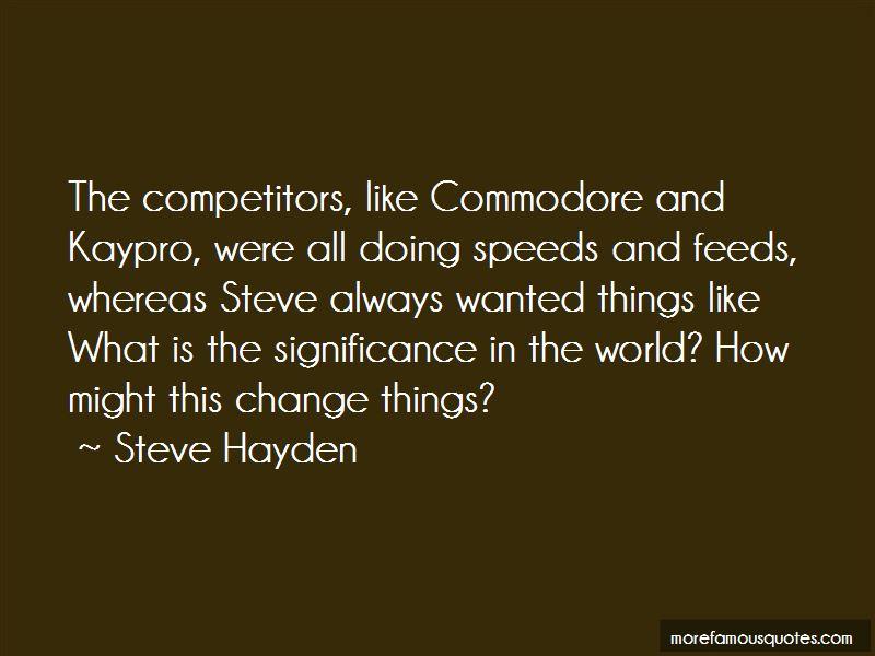 Steve Hayden Quotes