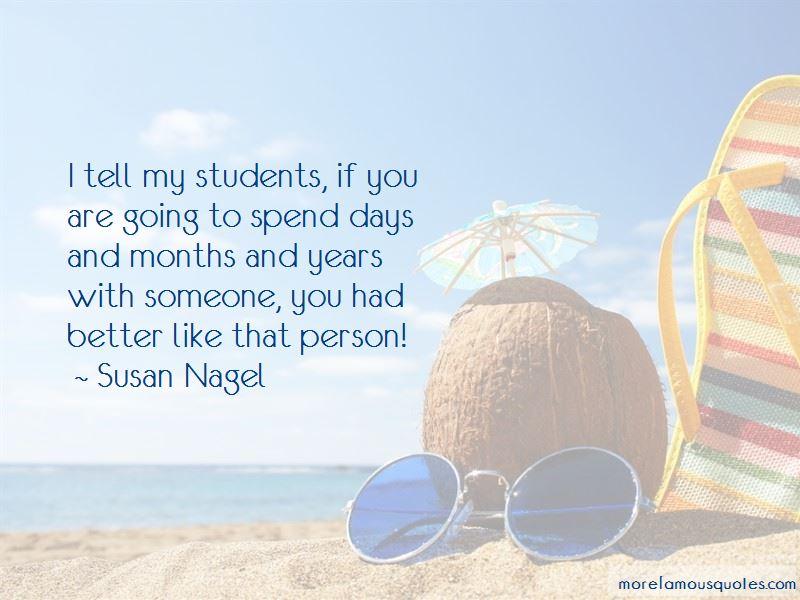Susan Nagel Quotes