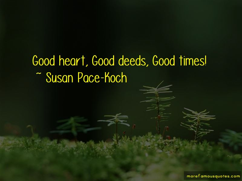 Susan Pace-Koch Quotes Pictures 3