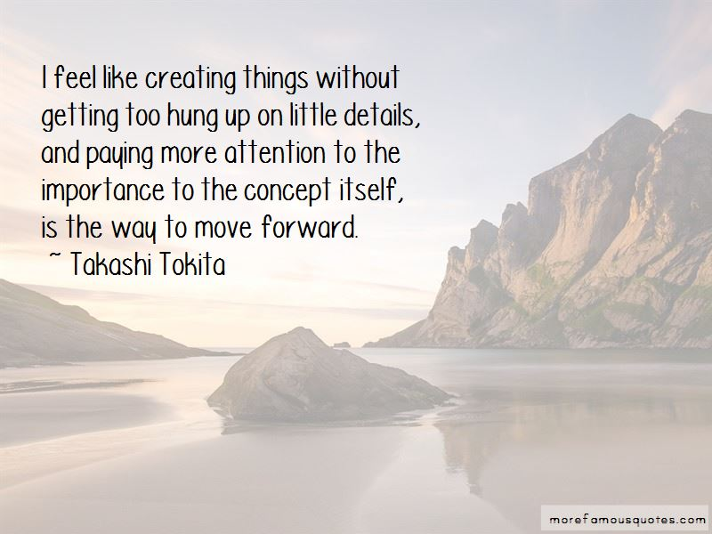 Takashi Tokita Quotes Pictures 2