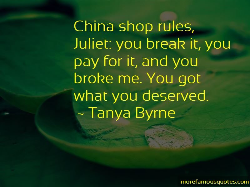 Tanya Byrne Quotes