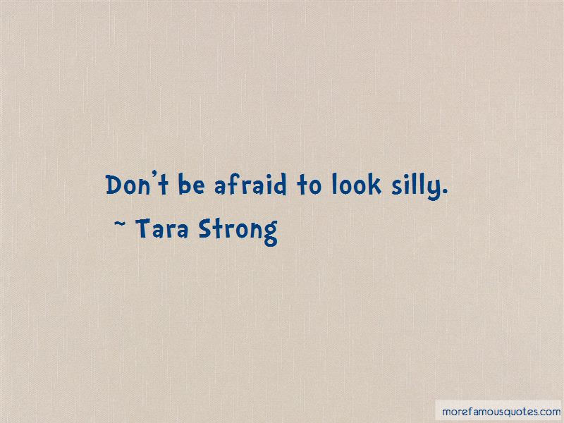Tara Strong Quotes Pictures 2