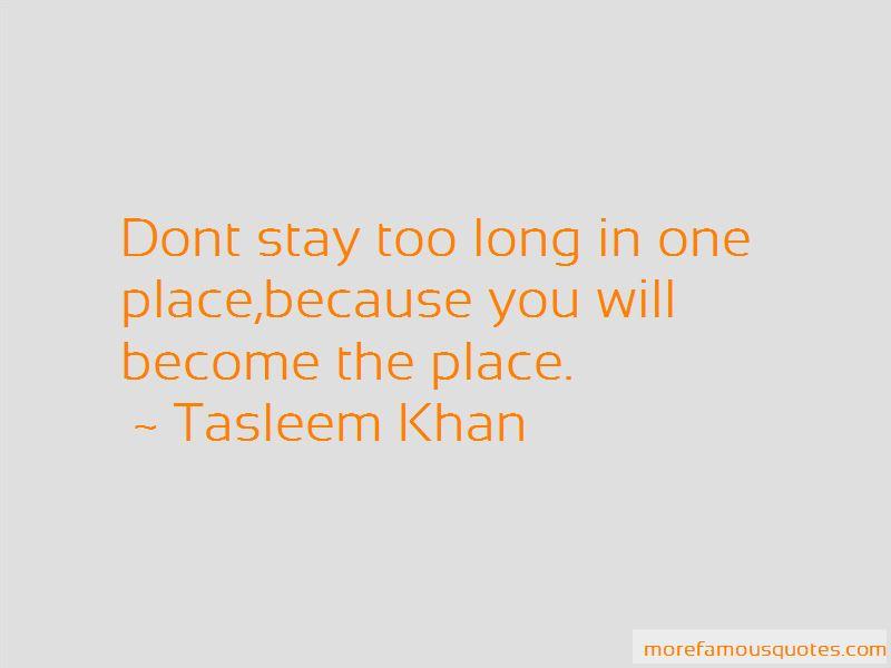 Tasleem Khan Quotes