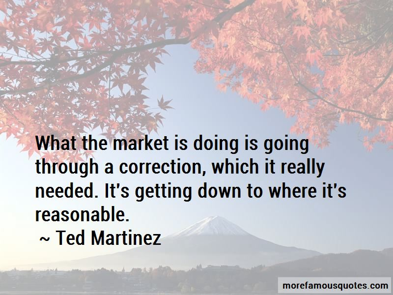 Ted Martinez Quotes Pictures 2