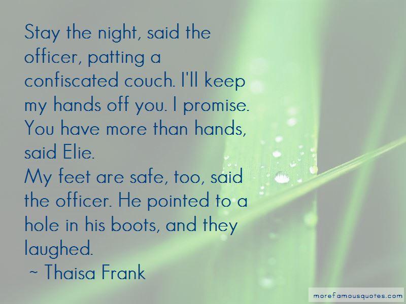 Thaisa Frank Quotes