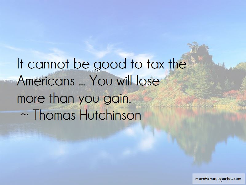 Thomas Hutchinson Quotes Pictures 2