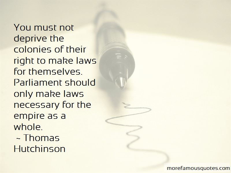 Thomas Hutchinson Quotes Pictures 4