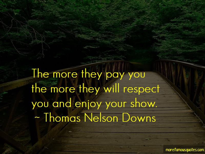 Thomas Nelson Downs Quotes