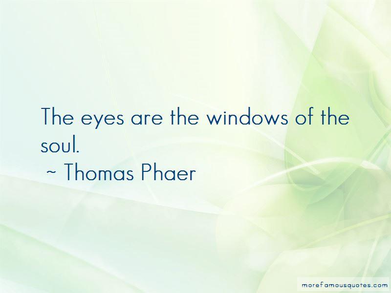 Thomas Phaer Quotes