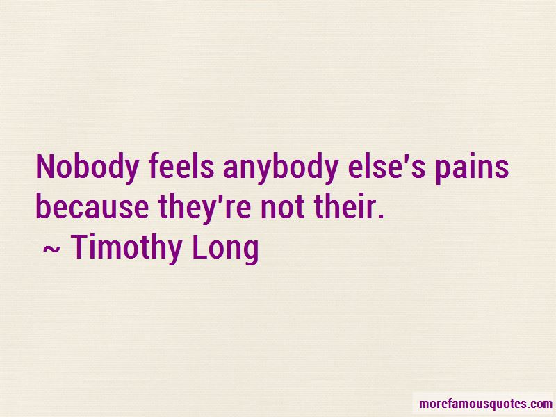 Timothy Long Quotes Pictures 3