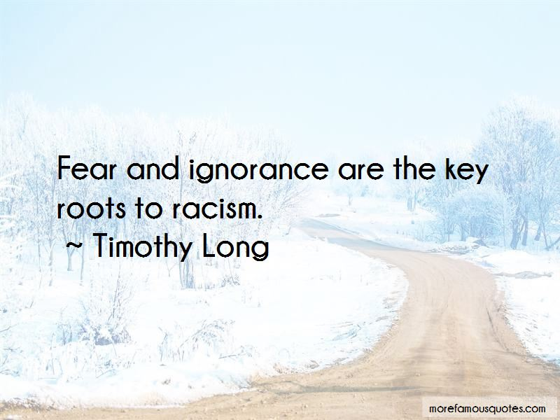 Timothy Long Quotes