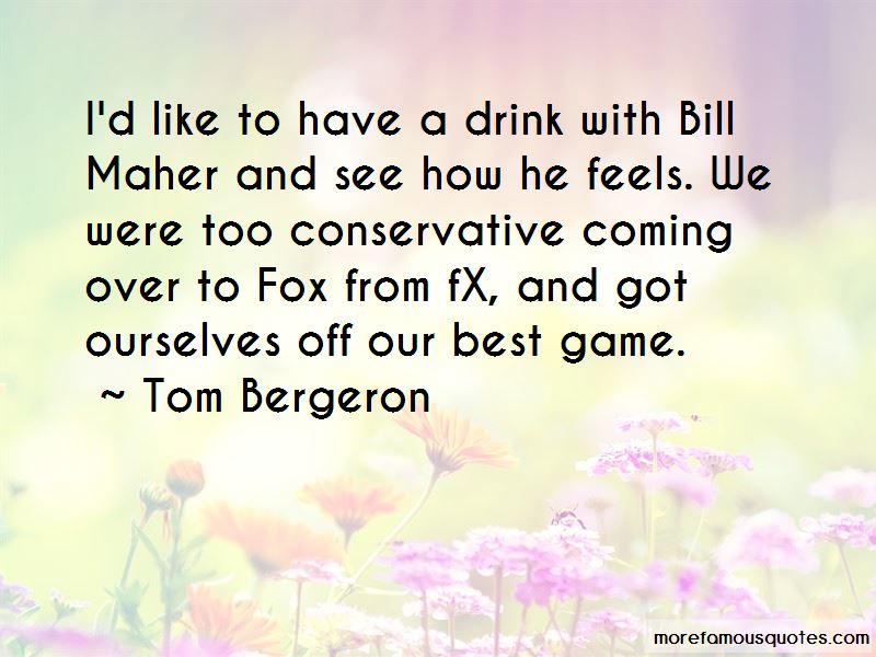 Tom Bergeron Quotes