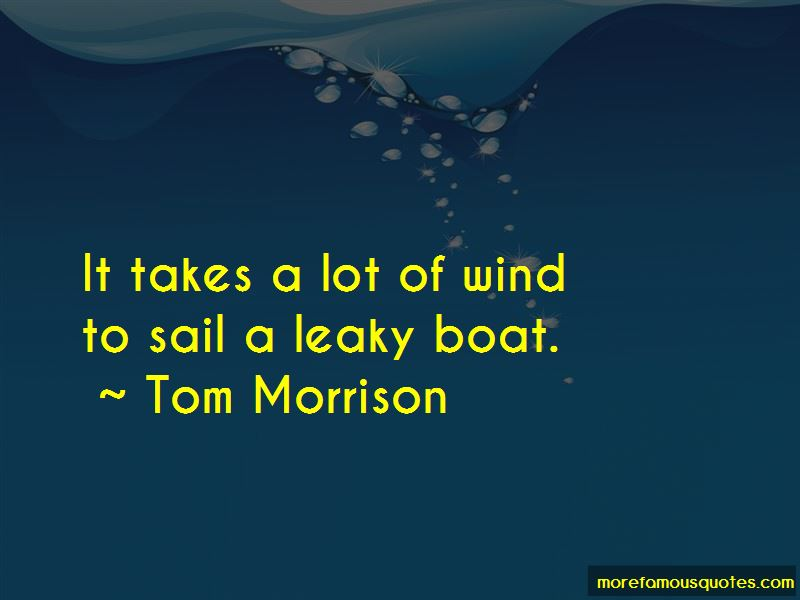 Tom Morrison Quotes Pictures 2