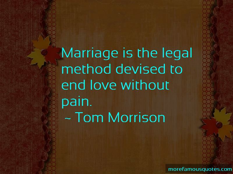 Tom Morrison Quotes Pictures 3