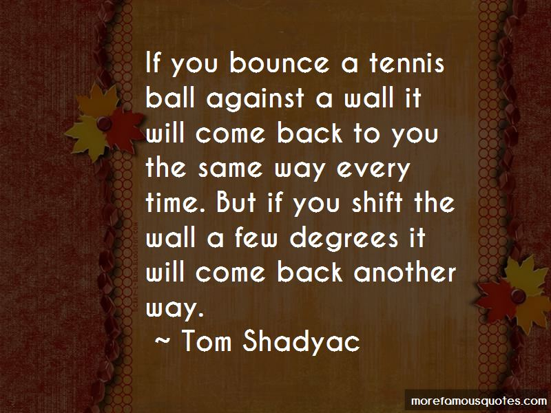 Tom Shadyac Quotes Pictures 3