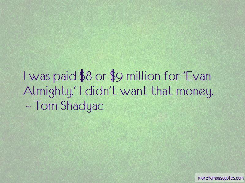 Tom Shadyac Quotes