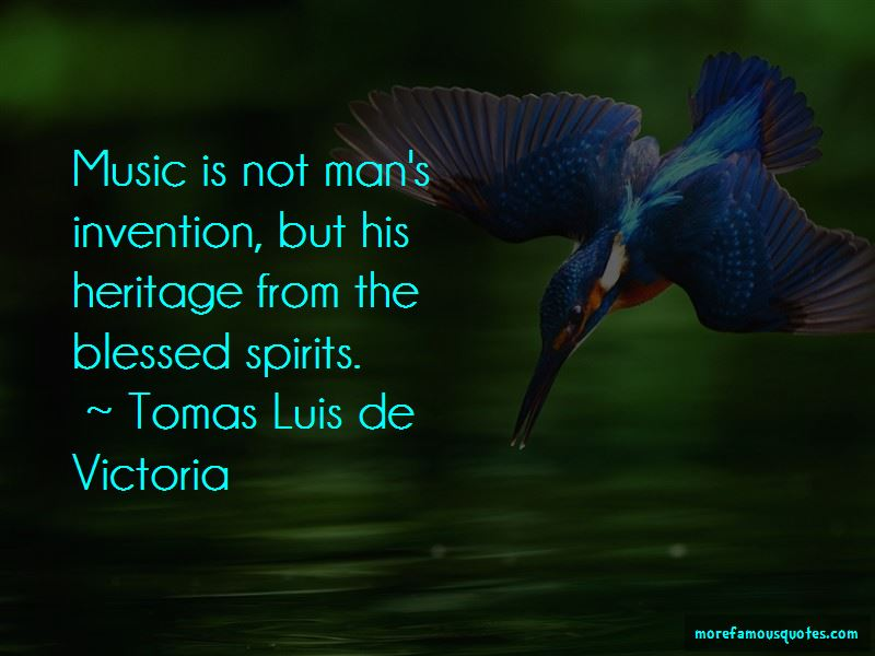 Tomas Luis De Victoria Quotes Pictures 2