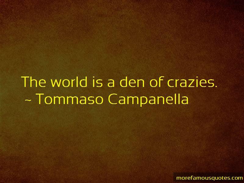 Tommaso Campanella Quotes