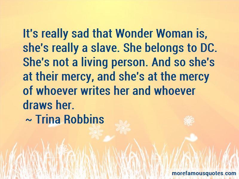 Trina Robbins Quotes