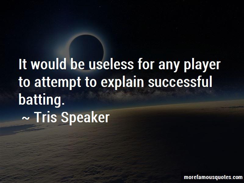 Tris Speaker Quotes Pictures 2