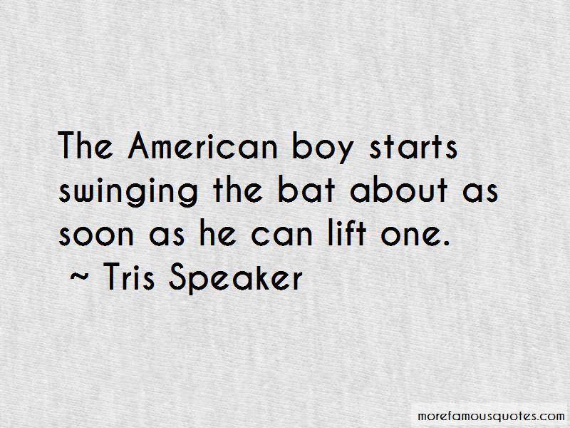Tris Speaker Quotes Pictures 3