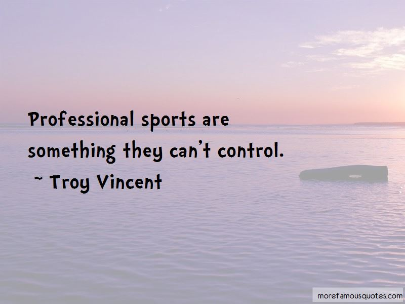 Troy Vincent Quotes Pictures 2