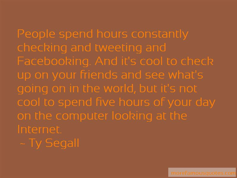 Ty Segall Quotes