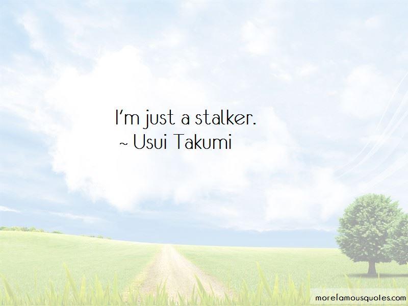 Usui Takumi Quotes Pictures 3