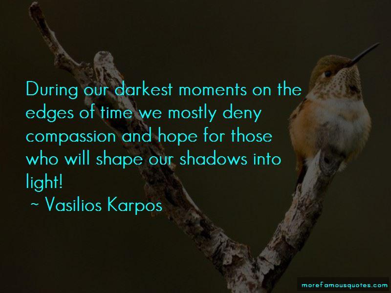 Vasilios Karpos Quotes