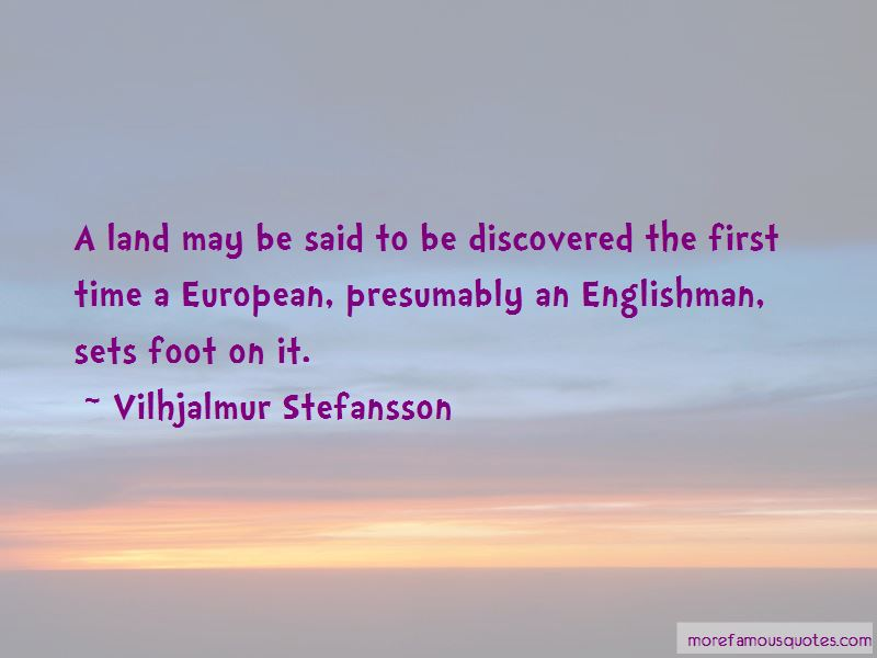 Vilhjalmur Stefansson Quotes