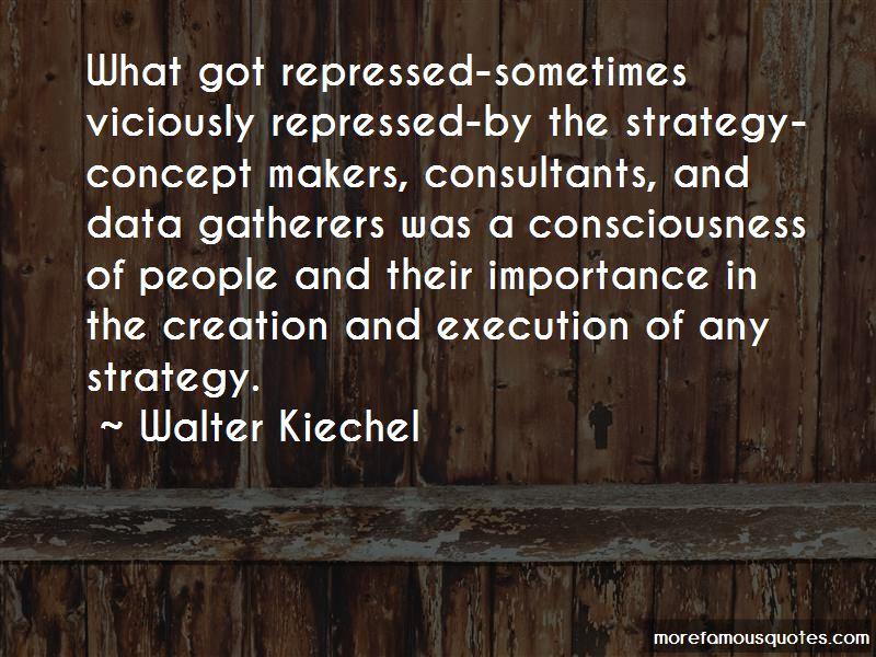 Walter Kiechel Quotes Pictures 2