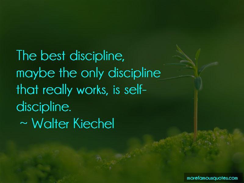 Walter Kiechel Quotes