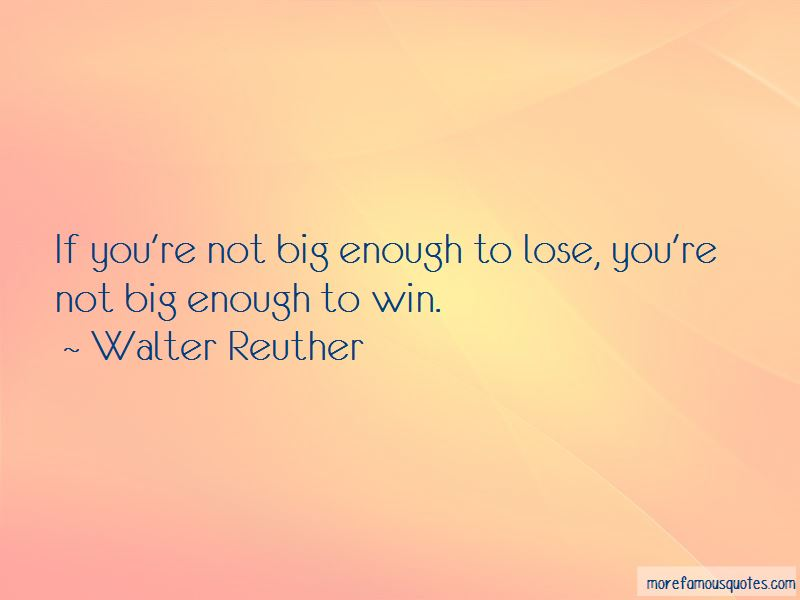 Walter Reuther Quotes Pictures 4