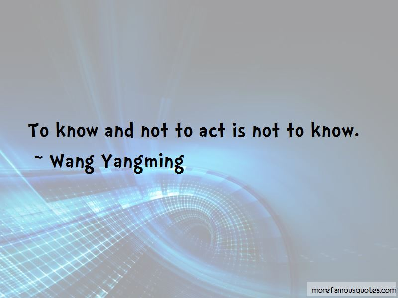 Wang Yangming Quotes Pictures 3
