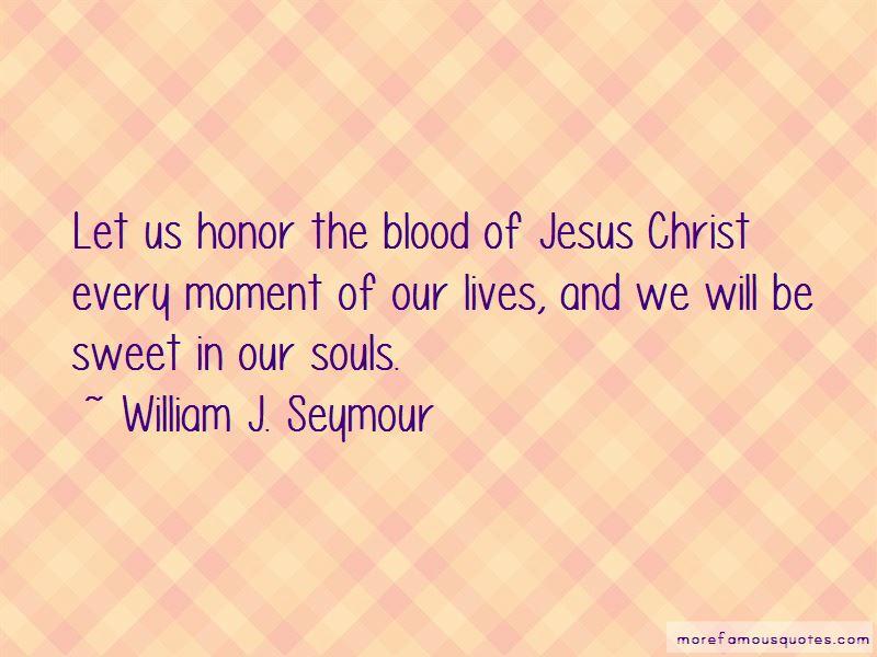 William J. Seymour Quotes