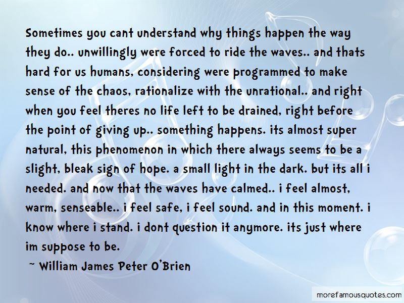 William James Peter O'Brien Quotes