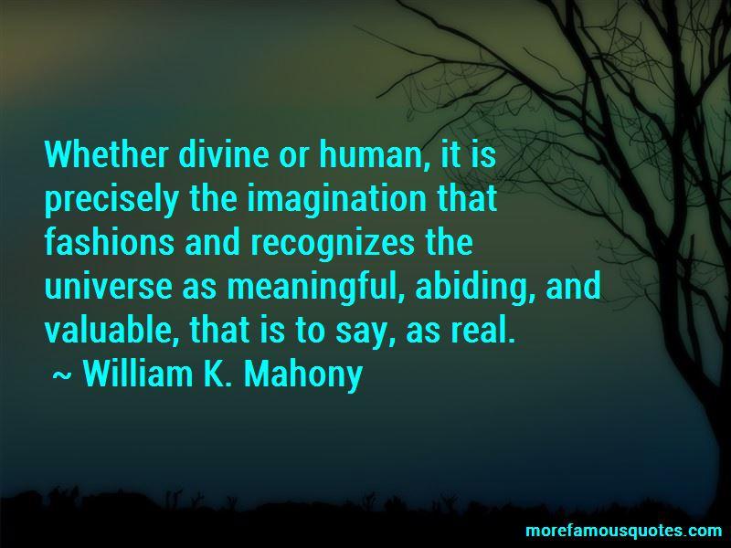 William K. Mahony Quotes