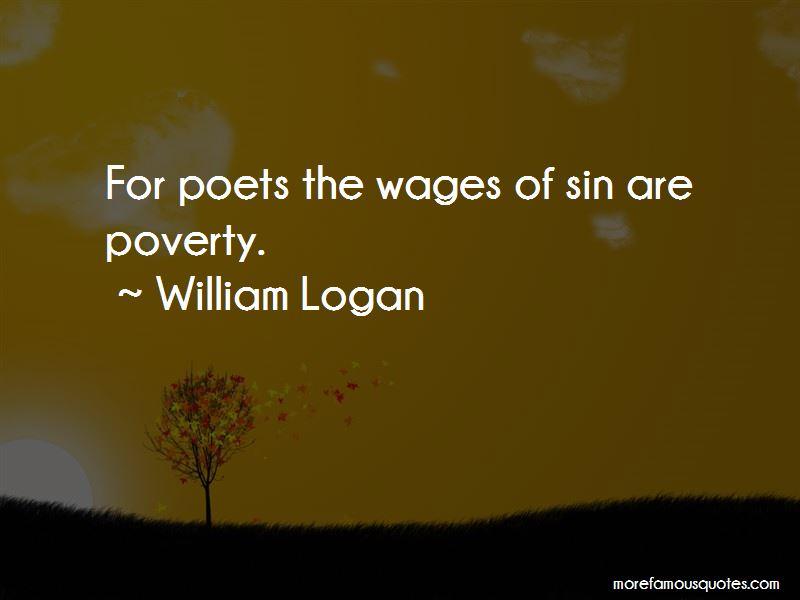 William Logan Quotes